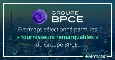 """evermaps sélectionné """"fournisseur remarquable"""" par BPCE"""