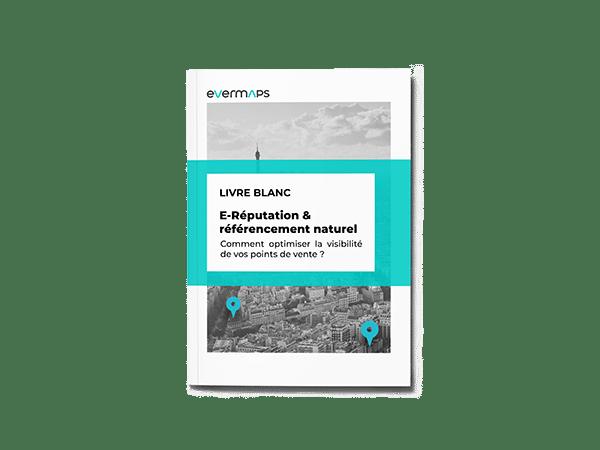 Livre Blanc evermaps E-Réputation & Référencement Naturel